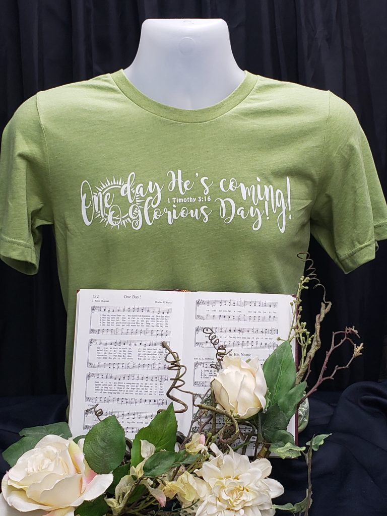 One Day He's Coming Apparel Christian t shirt hymn One day He's Coming Oh glorious day