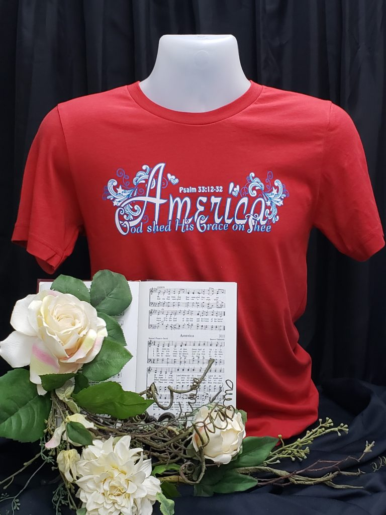 America the Beautiful Apparel patriotic Christian t shirt hymn America the Beautiful God Shed his Grace on thee